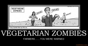 vegetarian-zombies-demotivational-poster-1220763422