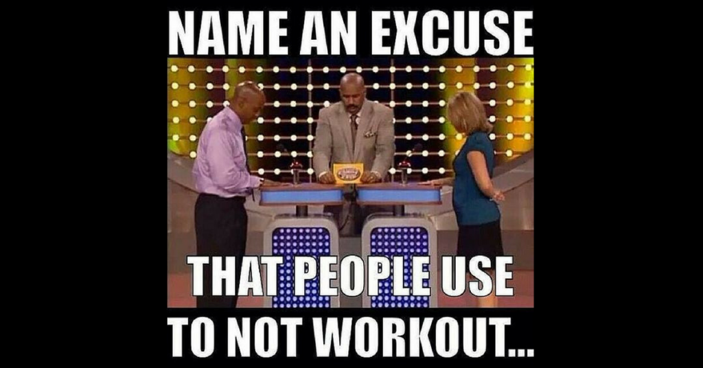Name Excuses to not workout - The ABS Gym - Personal Training Dublin